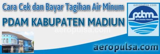 Cara cek dan bayar tagihan rekening PDAM Kabupaten Madiun