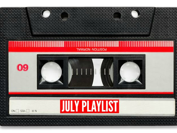 MY JULY PLAYLIST