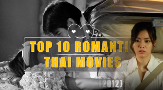 Top 10 Best Romantic Thai Movies(Better Than Bollywood) - Best Hindi