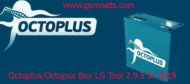 Octoplus/Octopus Box LG Tool 2.9.5 Latest Download