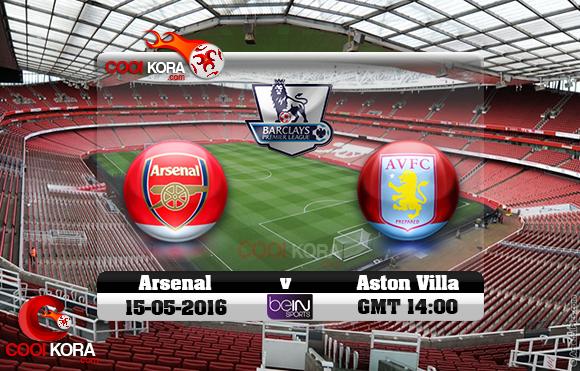 مشاهدة مباراة آرسنال وأستون فيلا اليوم 15-5-2016 في الدوري الإنجليزي