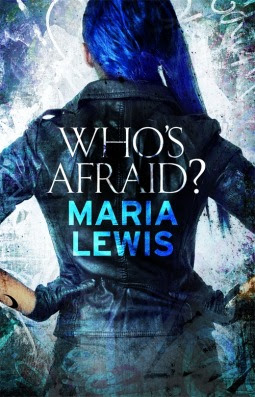 book cover  Who's Afraid by Maria Lewis