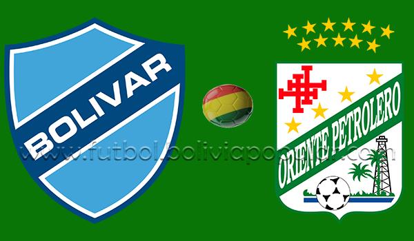Bolívar vs. Oriente Petrolero - En Vivo - Online - Torneo Apertura 2018