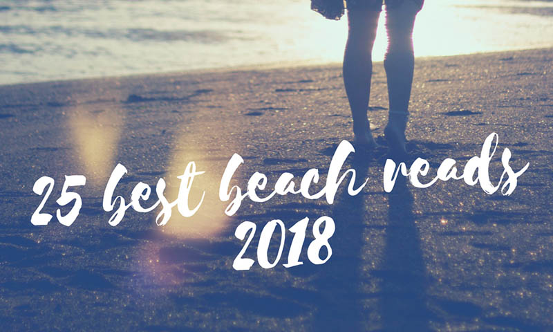 25 Best Beach Reads - 2018