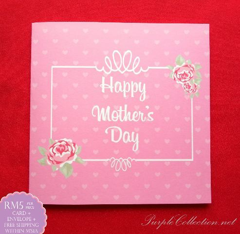 happy mother's day, selamat hari ibu, greeting card, kad, wishing card, mom, personalized, personalised, cetak, KL, JB, Malaysia, Kuala Lumpur, Selangor, buy online, website, purchase, handmade, hand craft