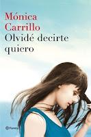Número 12: Olvidé decirte quiero, de Mónica Carrillo.