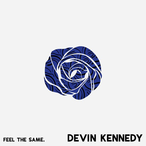 """Devin Kennedy Unveils New Single """"Feel The Same"""""""