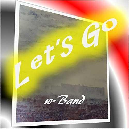 [Album] W-Band – Let's go (2015.11.23/MP3/RAR)