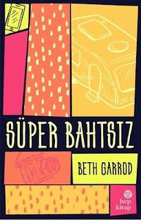 Beth Garrod - Süper Bahtsız