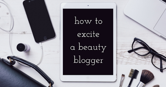 MaquiLab: How to Excite a Beauty Blogger (PR-friendly)