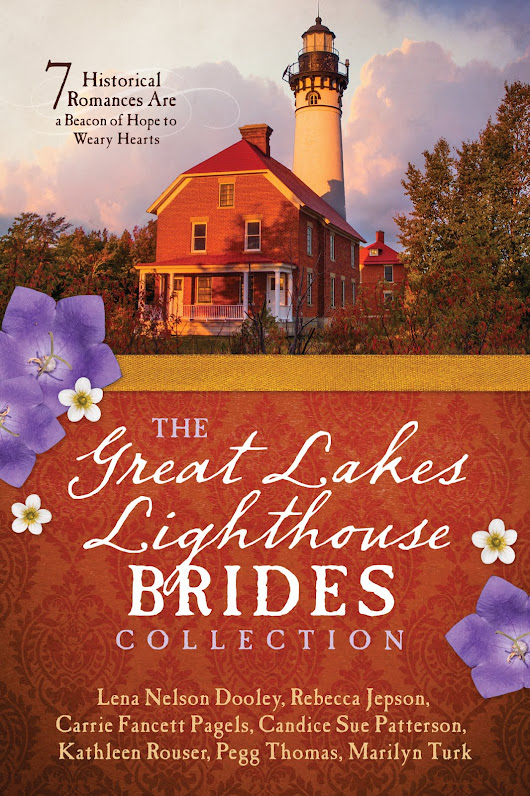 LOVE'S BEACON (The Great Lakes Lighthouse Brides) - Carrie Fancett Pagels - One Free Book.