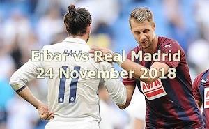 Prediksi Eibar vs Real Madrid 24 November 2018