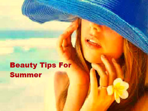 Beauty Tips In Hindi For Summer