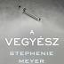 Sorozat készül Stephenie Meyer A Vegyészéből