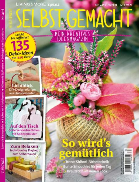 HOBBIES AND LEISURE TIME  - Selbst Gemacht – Herbst 2016