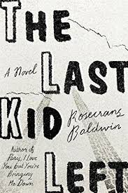 https://www.goodreads.com/book/show/31450937-the-last-kid-left?ac=1&from_search=true