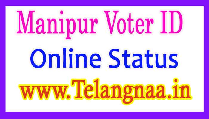 Manipur Voter Id Card Online Status