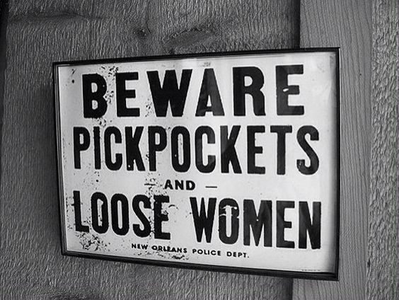 Funny Beware Pickpockets Loose Women Sign Picture