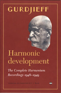 George Gurdjieff, Harmonic Development: The Complete Harmonium Recordings 1948-49