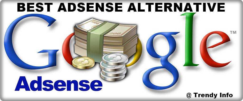 Top Google Adsense Alternatives For Blog Website Trendy Info