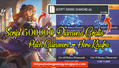 Script 500000 Diamond Gratis Patch Guinevere (Hero Khufra) Terbaru Mobile Legends: Bang Bang