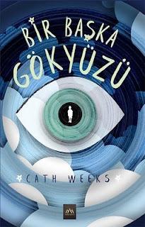 Cath Weeks - Bir Başka Gökyüzü