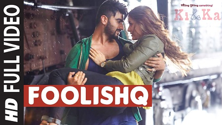 FOOLISHQ KI & KA Arjun Kapoor New Bollywood Video Songs 2016 Kareena Kapoor Shreya Ghoshal