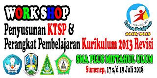 Workshop penyusunan KTSP & Perangkat Pembelajaran K13 Revisi