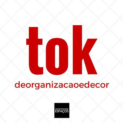 Tok de Organização e Decor