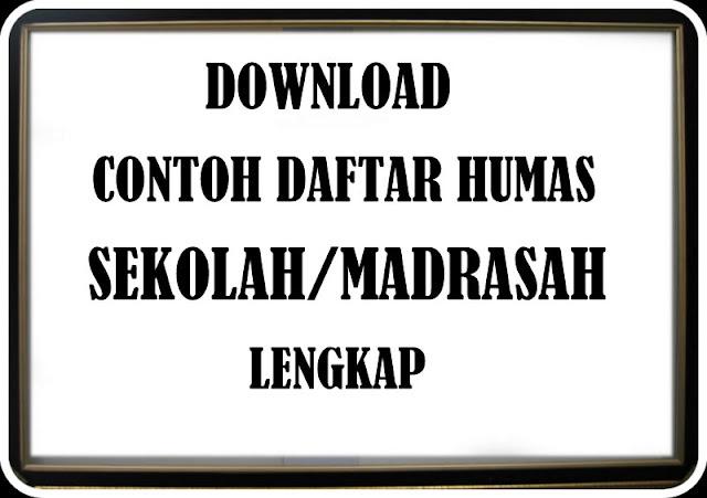 Download Contoh Daftar HUMAS Sekolah/Madrasah Lengkap