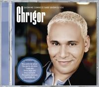 Chrigor – Quem Me Conhece Sabe Quem eu Sou (2007)