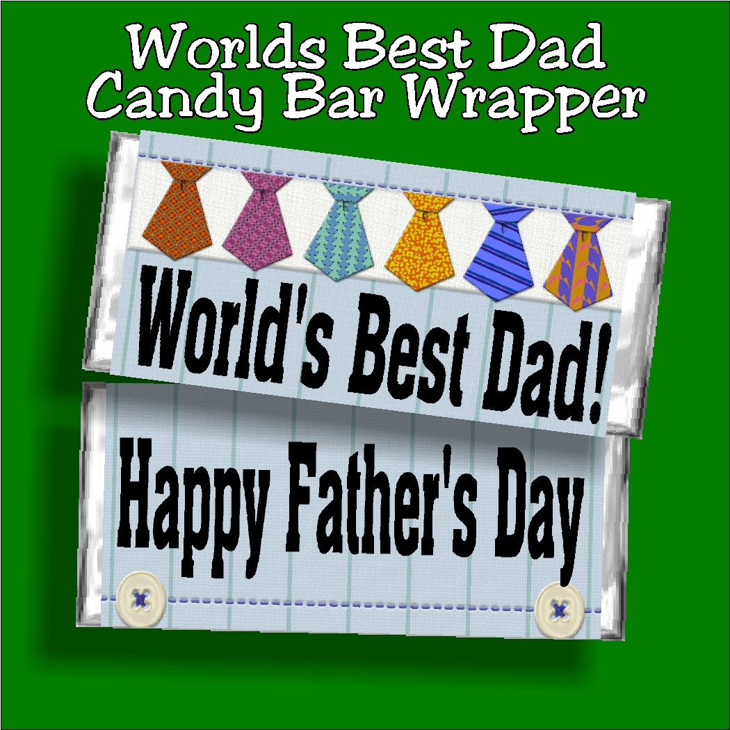 Saturday Man Candy The Hottest Dads On The Planet: Worlds Best Dad Fathers Day Candy Bar Wrapper
