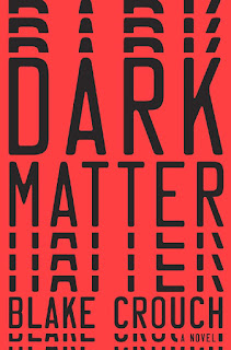 Dark Matter: A Novel - Blake Crouch [kindle] [mobi]