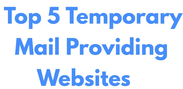 Top 5 Temporary Mail Providing Websites