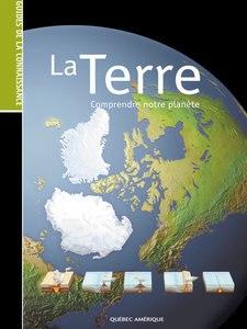 Télécharger Livre Gratuit La Terre - Comprendre notre planète pdf