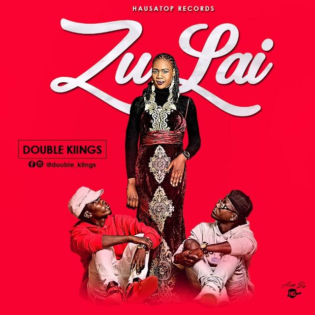 MUSIC: Double Kiings – Zulai
