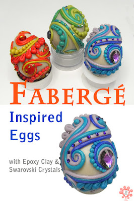Faberge inspired eggs covered with epoxy resin clay and decorated with Swarovski crystals
