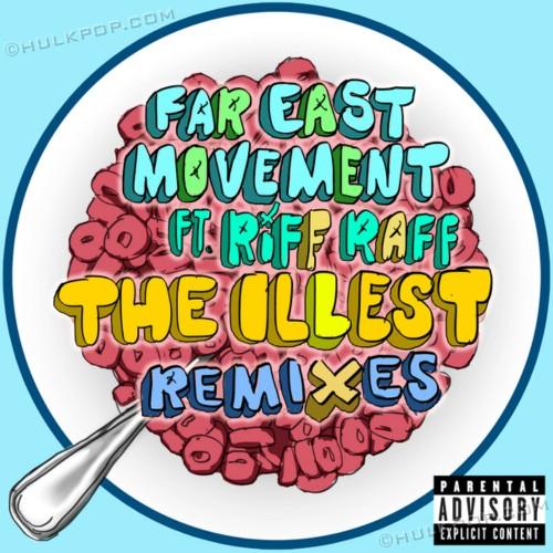[EP] Far East Movement – The Illest (Remixes)