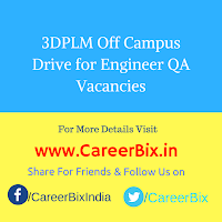 3DPLM Off Campus Drive for Engineer QA Vacancies