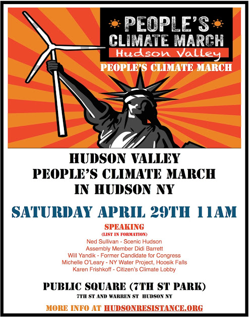 From the Hudson Valley People's Climate March - April 29, 2017 - Hudson NY