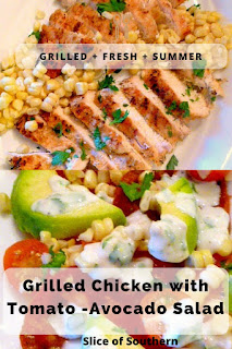 Grilled Chicken with Toamto-Avocado Salad takes advantage of summer's fresh corn and tomatoes (Yum!) and pulls together a dinner that is light and bold with flavors! - Slice of Southern