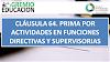 CLÁUSULA 64. PRIMA POR ACTIVIDADES EN FUNCIONES DIRECTIVAS Y SUPERVISORIAS