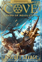 Book Two Mysteries of Cove: Gears of Revolution by J. Scott Savage