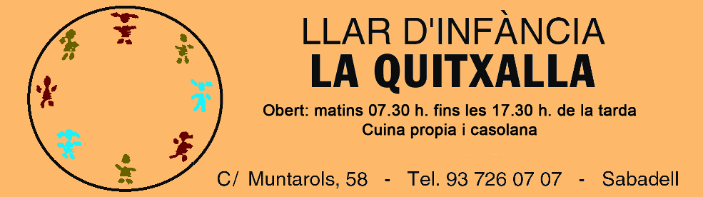 LA QUITXALLA Llar d'Infants