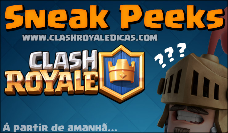 Clash Royale Sneak Peeks - Novas cartas