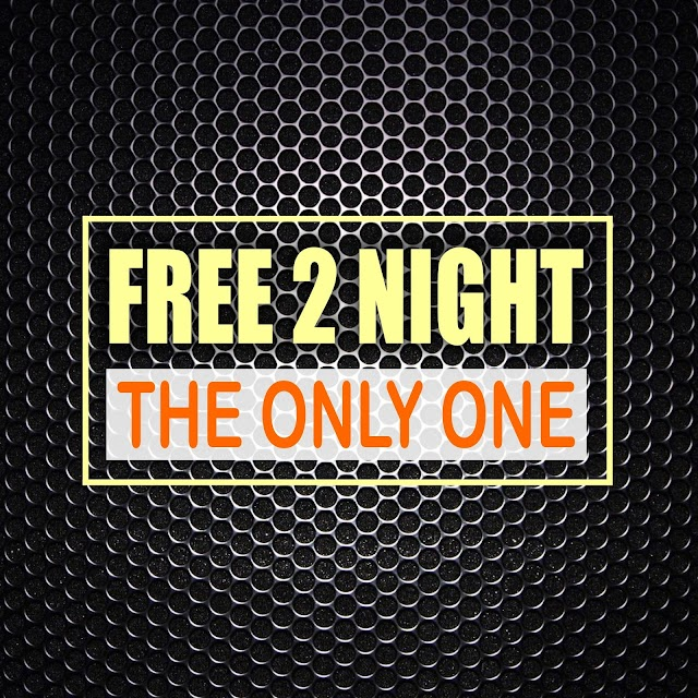 Free 2 Night release new single