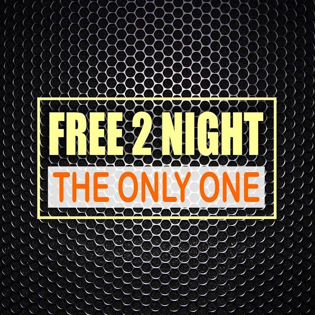 Free 2 Night release new single