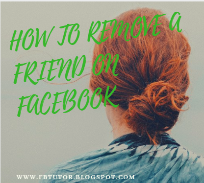 How To Remove A Friend On Facebook