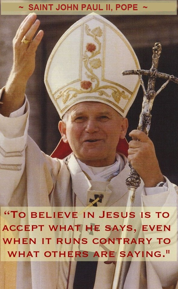 OCTOBER 22 - Memorial of Saint St John Paul II, Pope