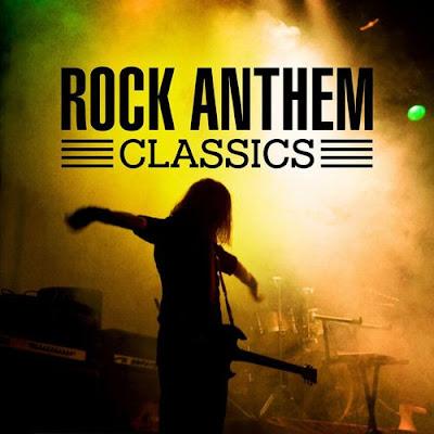 1 - Rock Anthem Classics (2017)